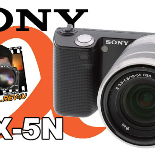 Sony NEX-5N – Review Digitalrev4U