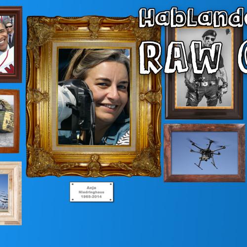 Hablando en RAW 017 – Entre tiros y videos