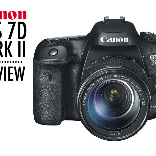 Canon EOS 7D Mark II – Preview
