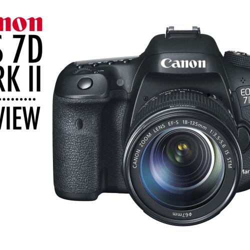 Canon EOS 7D Mark II – Preview