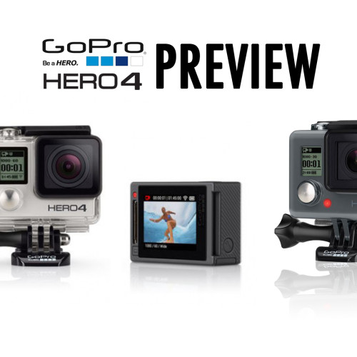 Gopro Hero 4 – Preview