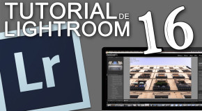 Tutorial de Lightroom 016 – Editando un Photowalk