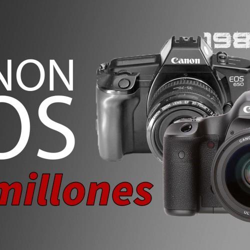 80 millones de cámaras EOS