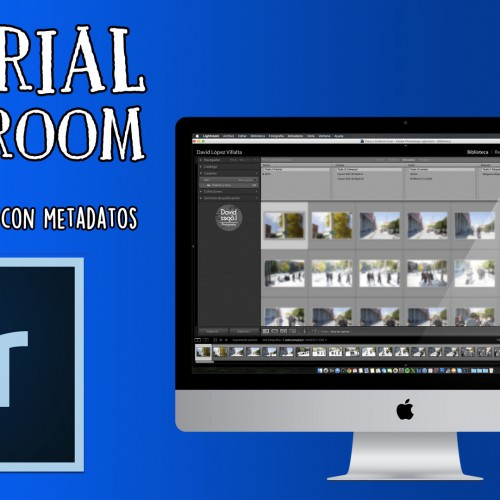 Tutorial Lightroom – Sincronización de hora (metadatos)