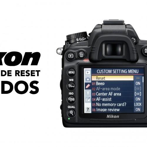 Reset rápido para cámaras Nikon