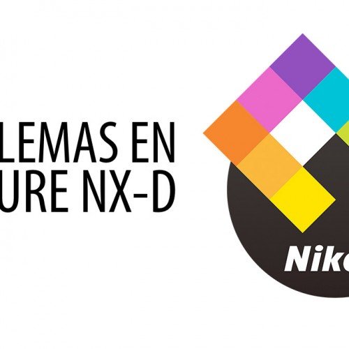 Problemas Nikon Capture NX-D