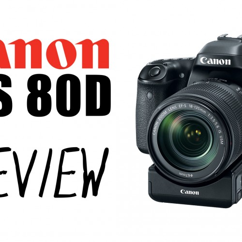 Canon EOS 80D – Preview