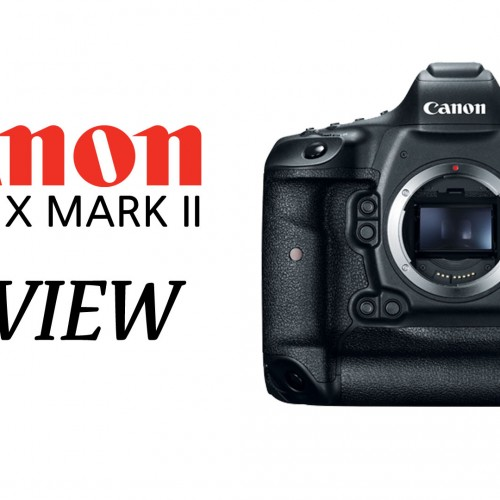 Canon EOS 1Dx Mark II – Preview