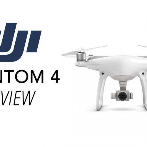 DJI Phantom 4 – Preview