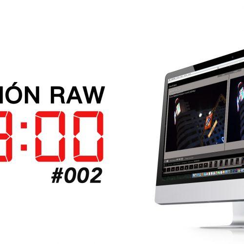 Edición RAW en 3 minutos – 002