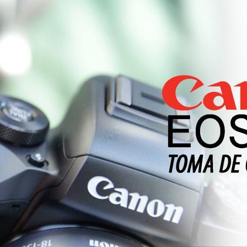 Canon EOS M5 – Toma de contacto