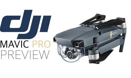 Drone DJI Mavic Pro – Preview