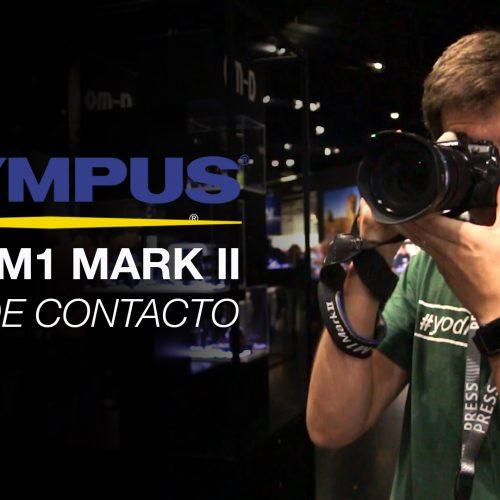 Olympus OM-D M1 Mark II – Toma de contacto