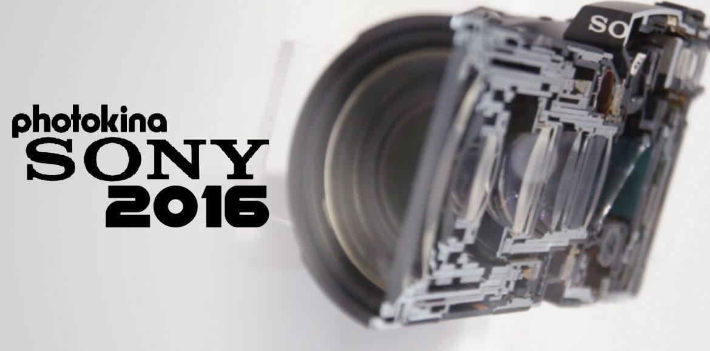 Sony – Photokina 2016