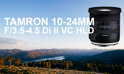 Objetivo Tamron 10-24mm Di II VC HLD – Review
