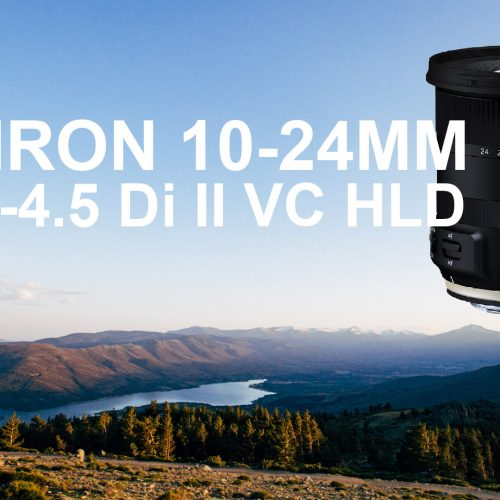 Objetivo Tamron 10-24mm Di II VC HLD – Review