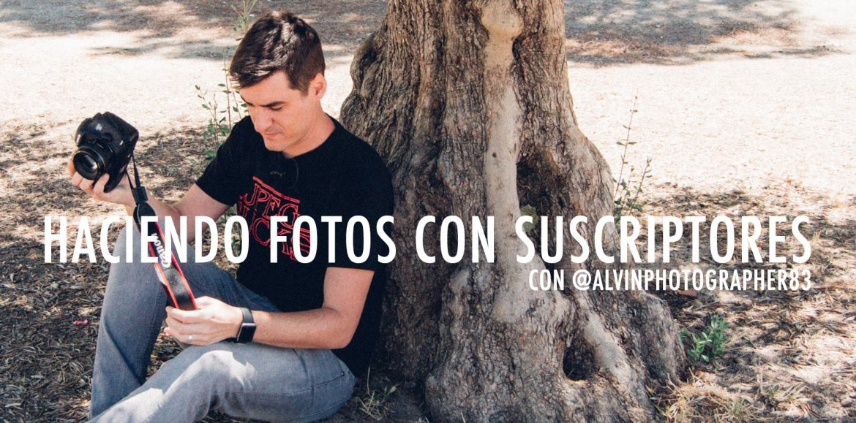 Haciendo fotos con suscriptores – EP1 Alvaro Gonzalo