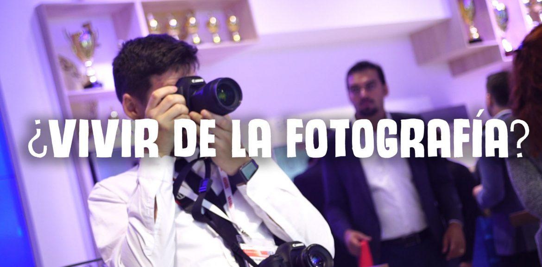 Consejos para vivir de la fotografía