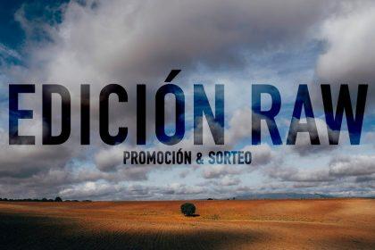 Edición RAW 019 | Huyendo de las nubes