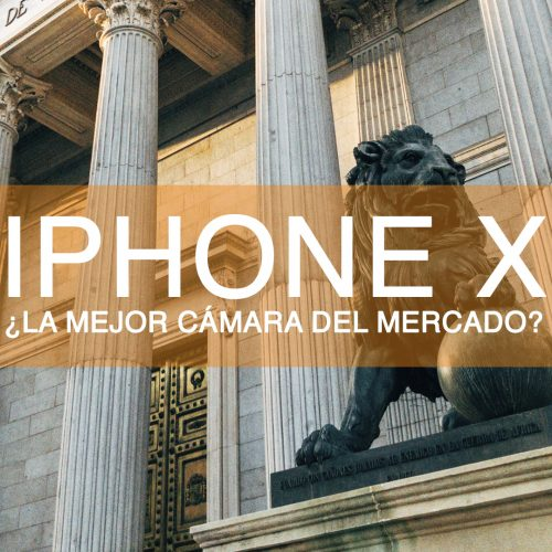 ¿Es la cámara del Iphone X la mejor del mercado?