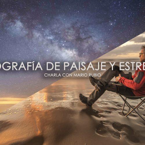 Charla sobre fotografía de paisaje y estrellas