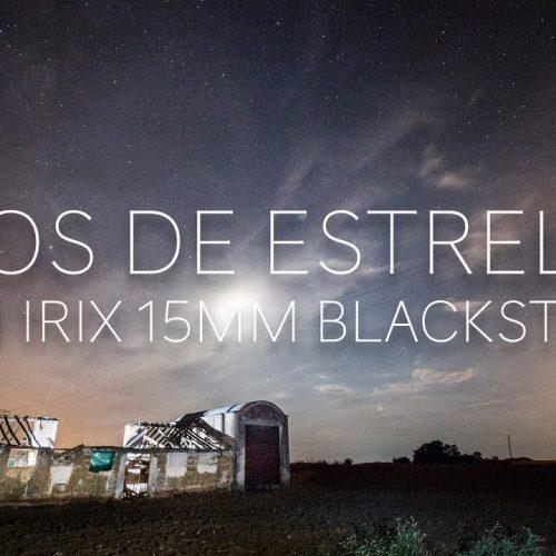 Fotografía nocturna con Irix 15mm blackstone