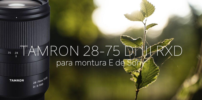 Tamron 28-75 Di III RXD para montura E de Sony