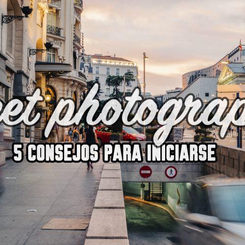 5 Consejos para comenzar en Street Photography