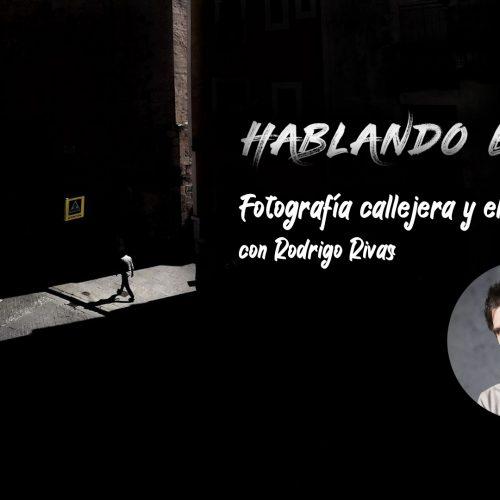 Hablando en RAW 2.0 – Foto de calle y el teléfono móvil con Rodrigo Rivas